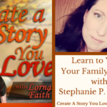 007  Learn to Write Your Family Stories with Stephanie Pitcher Fishman