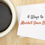 6 Ways to Market Your Book