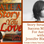 015 Story Structure and Success Mindset for Authors with Jennifer Blanchard