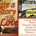 013 Lorna Faith on How to Uncover the Author Inside of You Interviewed by Parker J Cole