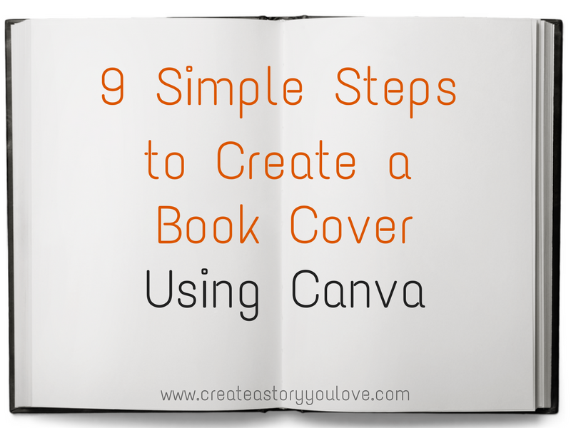 How To Make Book Cover Simple : Simple steps to create a book cover using canva