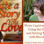 018 Write Captivating Novels Using the Emotion and Setting Thesaurus with Becca Puglisi