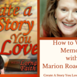 034  How to Write Memoir with Marion Roach Smith