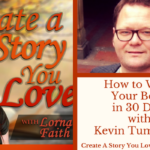 044 How to Write Your Book in 30 Days with Kevin Tumlinson