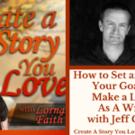 055 How to Set and Reach Your Goals to Make a Living as a Writer with Jeff Carson